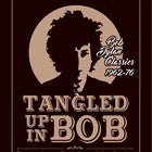 Tangled Up In Bob