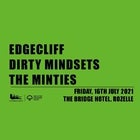Freshly Squeezed | EDGECLIFF X DIRTY MINDSETS X THE MINTIES