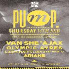 Pump featuring Van She Live - Supported by Ajax, Olympic Ayres, Linda Marigliano (Triple J), Ariane