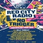 Red City Radio & No Trigger - Canberra