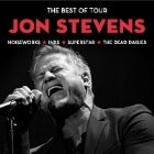 The Best of Tour - Jon Stevens