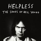 Helpless - The Songs of Neil Young
