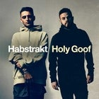 Habstrakt + Holy Goof