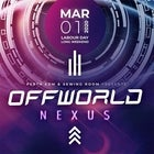 Offworld Nexus - Mar 1st, 2020 - Labour Day Weekend