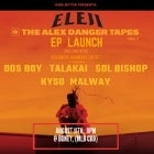 ELEJI - THE ALEX DANGERS TAPES LAUNCH