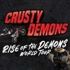 Crusty Demons Rise of the Demons World Tour