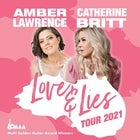 Amber Lawrence & Catherine Britt - Love & Lies Tour 2021