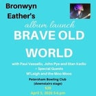 Brave Old World - Album Launch