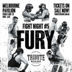 Fight Night #5 - Fury