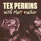 Tex Perkins with Matt...
