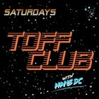 TOFF CLUB ~ HOUSE TIL INFINITY with HANS DC