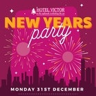 Hotel Victor's New Years Eve Party