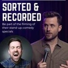 Sorted and Recorded! Stand-up comedy special filming with Dave Thornton and Ben Lomas