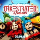 Orkestrated & Friends (Session 1)