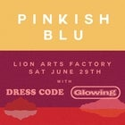 PINKISH BLU + DRESS CODE + GLOWING