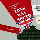 Long Way South
