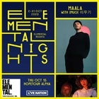 ELEMENTAL NIGHTS : MAALA