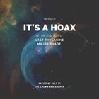 The return of It's a Hoax with visitors: Last Thylacine and Major Shade