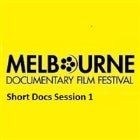 MDFF : SHORT DOCUMENTARIES - SESSION 1 - (Saturday 9 July)