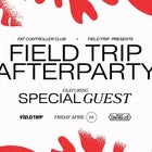 Field Trip Official Afterparty (Guest TBA)