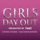 Girls Day Out - Eagle Farm - Saturday 20th March 2021