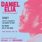 Daniel Elia (full live band) with DRMNGNOW and KROWN