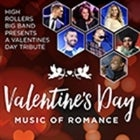 Valentine's Day - Music of Romance w/ High Rollers Big Band