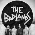 The Badlands - 'Ultraviolent Tour'