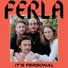 FERLA 'It's Personal' Album Tour @ Transit
