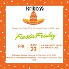 Fiesta Friday + MCA Late