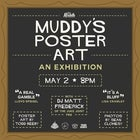 Muddy's Poster Art: An Exhibition