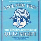 Live for Triv - The General Knowledge Quiz Night - Tuesday 9th March 2021