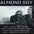 ALMOND SOY w/ Archy Punker, Space Carbonara, Bleeding Gums