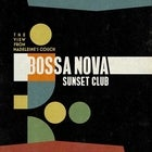 The View From Madeleine's Couch: Bossa Nova Sunset Club Album Launch