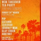W3K Takeover @The Tea Party Sunday's - The Vineyard