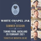 White Chapel Jak - Summer Sessions