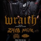 "Wraith ""The Hive Australian Tour 2021"" w/ 23/19, Anticline,Temple Of Athena & High Ground"