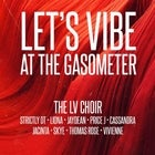Lets Vibe Presents: LV Choir