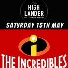 THE INCREDIBLES - LIVE AT THE HIGHLANDER
