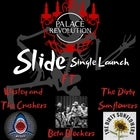 Palace Revolution 'Slide' Single Launch @ Transit