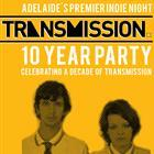 TRANSMISSION 10 YEAR WAREHOUSE PARTY