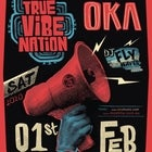 TRUE VIBENATION & OKA