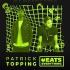 Syndrome pres. Patrick Topping + Eats Everything