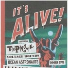 Topnovil w/ Voltage Hounds // Ocean Astronauts