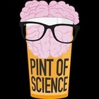 Pint of Science - The...