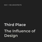 Third Place - The Influence of Design