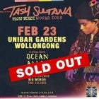 **SOLD OUT** Tash Sultana...