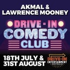 Drive-In Comedy Club ft. Akmal and Lawrence Mooney @ Drive-In Entertainment Australia