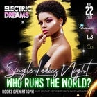 Electric Dreams - Single Ladies Night May 22nd 2021 @ Co Nightclub Crown Level 3