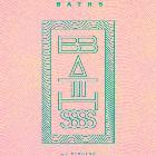 BATHS (USA)